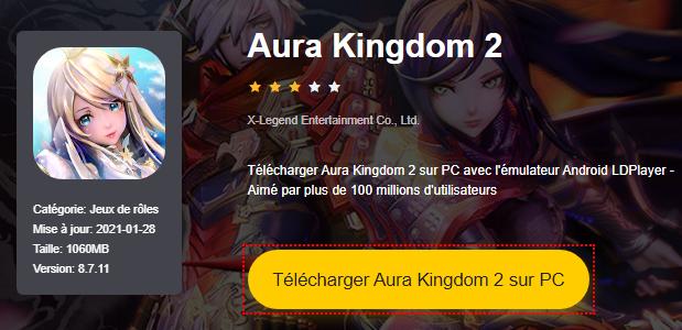Installer Aura Kingdom 2 sur PC