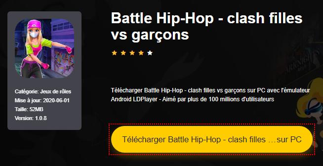 Installer Battle Hip-Hop - clash filles vs garçons sur PC