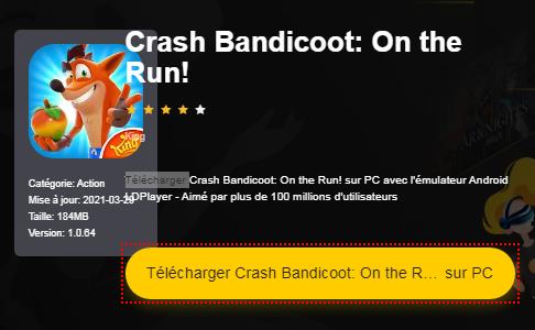 Installer Crash Bandicoot: On the Run! sur PC