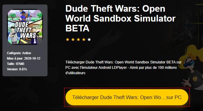 Installer Dude Theft Wars: Open World Sandbox Simulator BETA sur PC