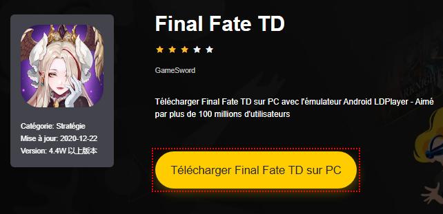 Installer Final Fate TD sur PC