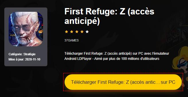 Installer First Refuge: Z (accès anticipé) sur PC