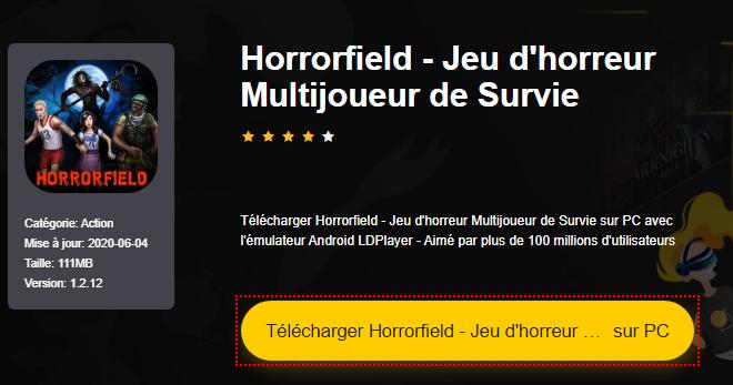 Installer Horrorfield - Jeu d'horreur Multijoueur de Survie sur PC