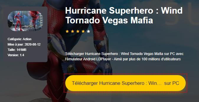 Installer Hurricane Superhero : Wind Tornado Vegas Mafia sur PC