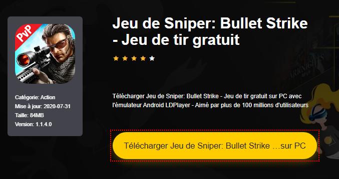 Installer Jeu de Sniper: Bullet Strike - Jeu de tir gratuit sur PC