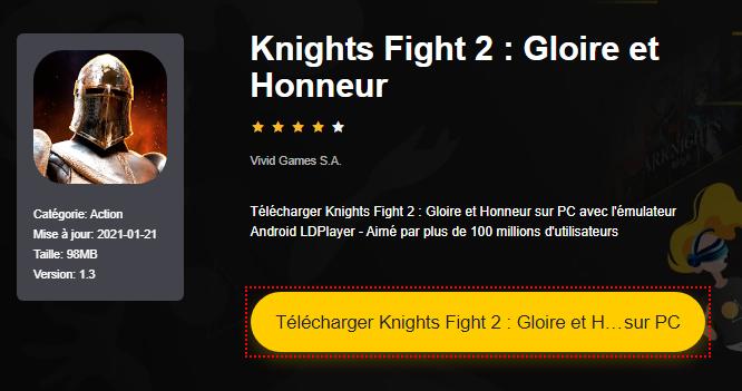 Installer Knights Fight 2 : Gloire et Honneur sur PC