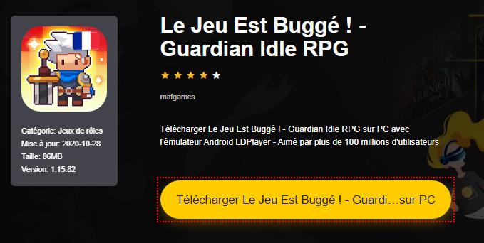 Installer Le Jeu Est Buggé ! - Guardian Idle RPG sur PC
