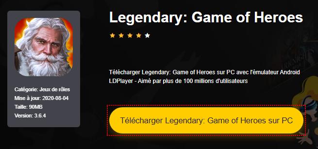 Installer Legendary: Game of Heroes sur PC