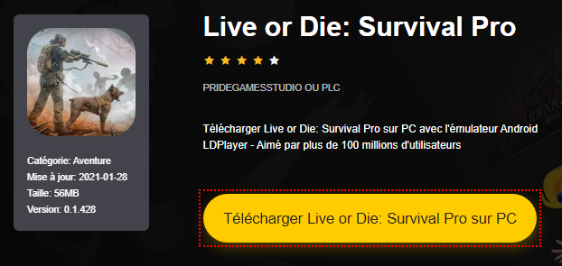 Installer Live or Die: Survival Pro sur PC