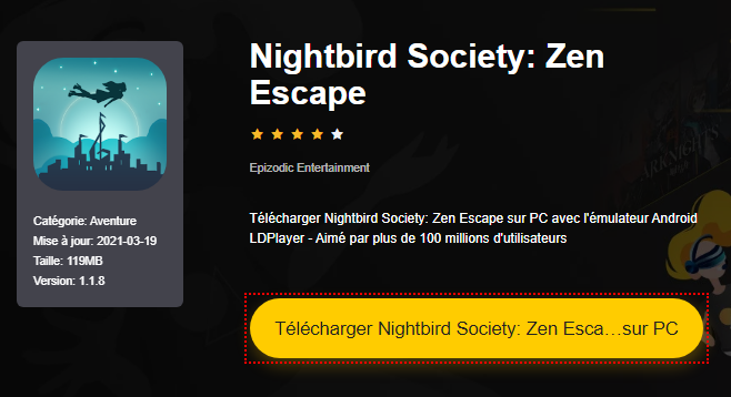 Installer Nightbird Society: Zen Escape sur PC