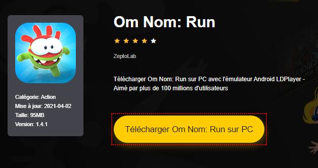 Installer Om Nom: Run sur PC