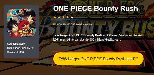 Installer ONE PIECE Bounty Rush sur PC