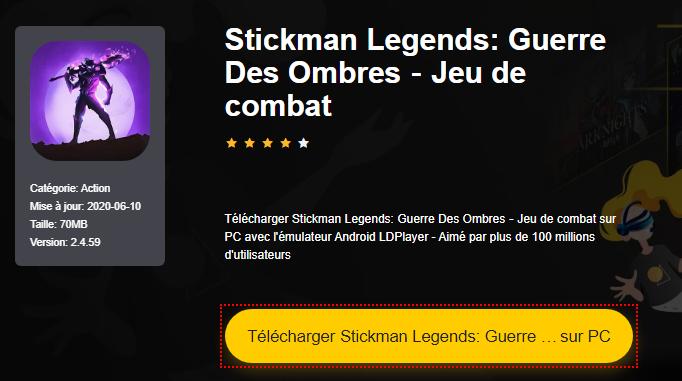 Installer Stickman Legends: Guerre Des Ombres-Jeu de combat sur PC