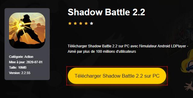 Installer Shadow Battle 2.2 sur PC