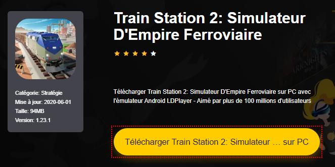 Installer Train Station 2: Simulateur D'Empire Ferroviaire sur PC