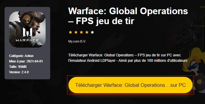 Installer Warface: Global Operations – FPS jeu de tir sur PC