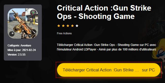 Installer Critical Action :Gun Strike Ops - Shooting Game sur PC