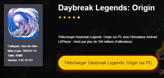 Installer Daybreak Legends: Origin sur PC