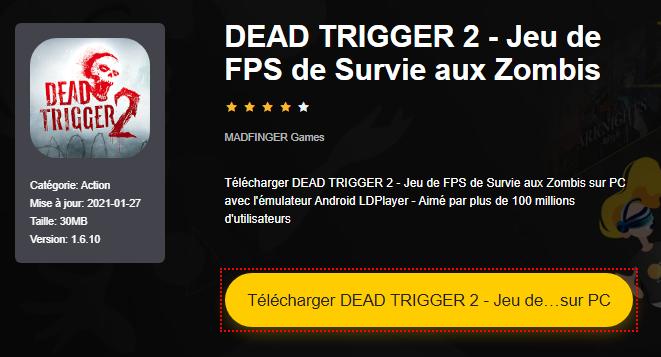 Installer DEAD TRIGGER 2 - Jeu de FPS de Survie aux Zombis sur PC