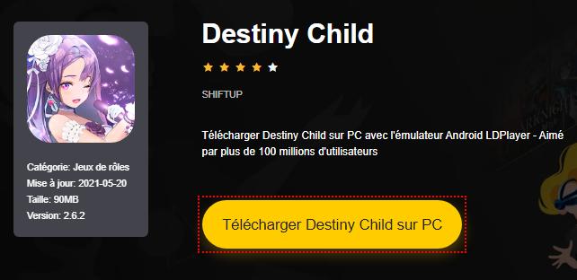 Installer Destiny Child sur PC