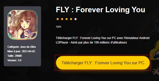 Installer FLY : Forever Loving You sur PC