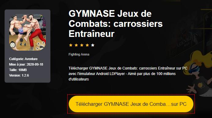 Installer GYMNASE Jeux de Combats: carrossiers Entraîneur sur PC