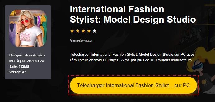 Installer International Fashion Stylist: Model Design Studio sur PC