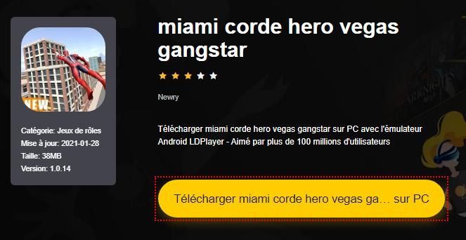 Installer miami corde hero vegas gangstar sur PC