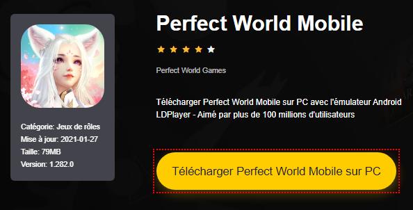 Installer Perfect World Mobile sur PC