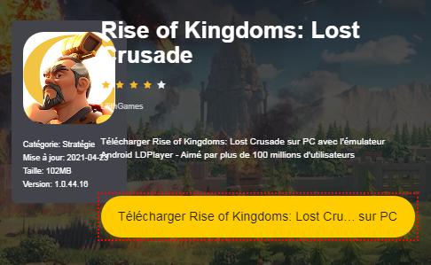 Installer Rise of Kingdoms: Lost Crusade sur PC