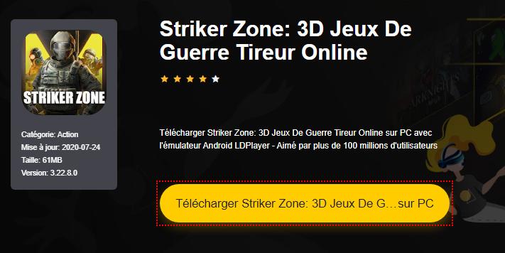 Installer Striker Zone: 3D Jeux De Guerre Tireur Online sur PC