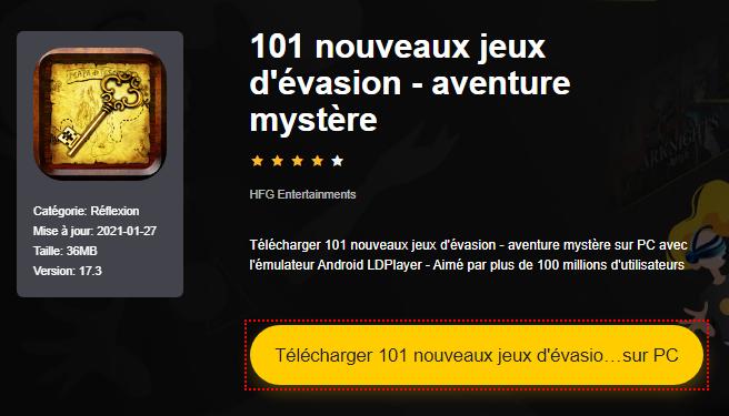 Installer 101 nouveaux jeux d'évasion - aventure mystère sur PC