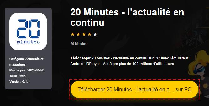Installer 20 Minutes - l'actualité en continu sur PC