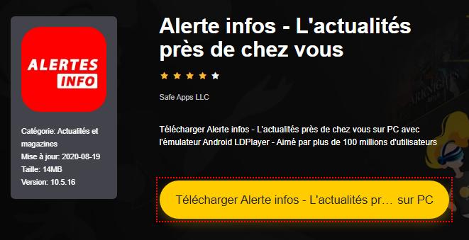 Installer Alerte infos - L'actualités près de chez vous sur PC