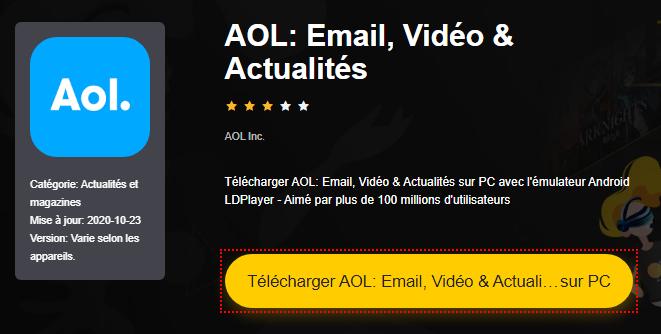 Installer AOL: Email, Vidéo & Actualités sur PC