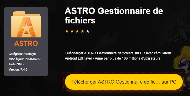 Installer ASTRO Gestionnaire de fichiers sur PC