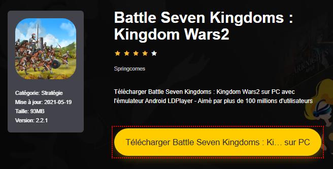 Installer Battle Seven Kingdoms : Kingdom Wars2 sur PC