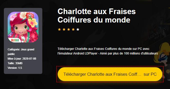 Installer Charlotte aux Fraises Coiffures du monde sur PC