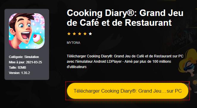 Installer Cooking Diary®: Grand Jeu de Café et de Restaurant sur PC