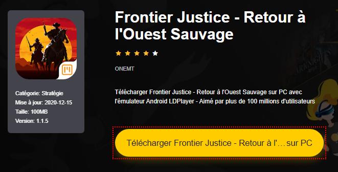 Installer Frontier Justice - Retour à l'Ouest Sauvage sur PC