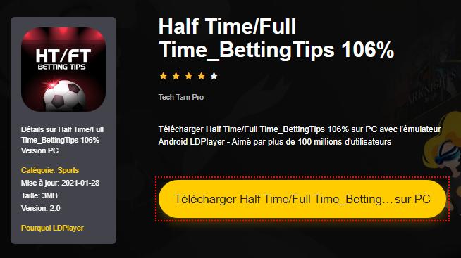 Installer Half Time/Full Time_BettingTips 106% sur PC