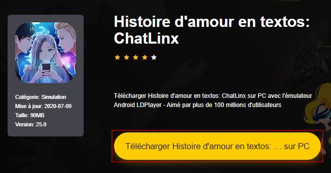 Installer Histoire d'amour en textos: ChatLinx sur PC