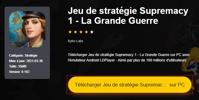 Installer Jeu de stratégie Supremacy 1 - La Grande Guerre sur PC
