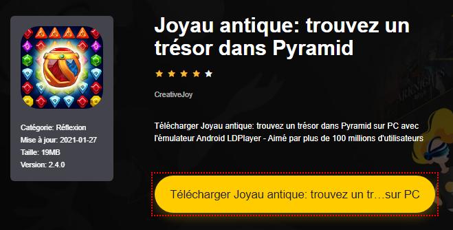 Installer Joyau antique: trouvez un trésor dans Pyramid sur PC