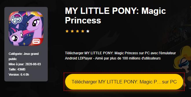 Installer MY LITTLE PONY: Magic Princess sur PC