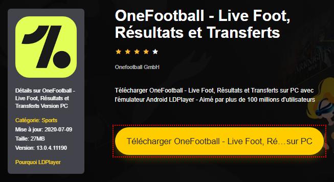 Installer OneFootball - Live Foot, Résultats et Transferts sur PC