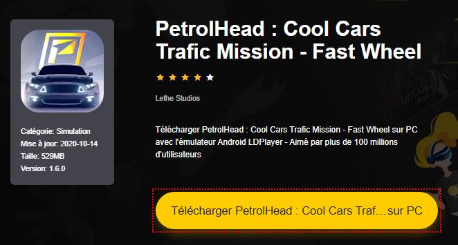 Installer PetrolHead : Cool Cars Trafic Mission - Fast Wheel sur PC