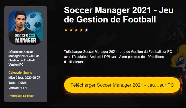 Installer Soccer Manager 2021 - Jeu de Gestion de Football sur PC