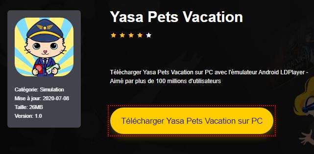 Installer Yasa Pets Vacation sur PC
