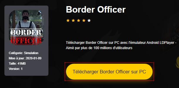 Installer Border Officer sur PC